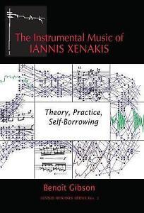 The-Instrumental-Music-of-Iannis-Xenakis-Theory-Practice-Self-Borrowing