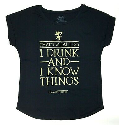 I Drink And I Know Things T Shirt Game Of Thrones Lannister Slogan Birthday Gift
