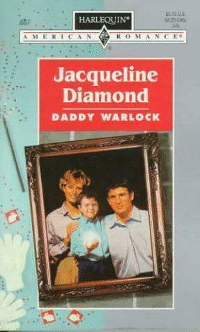 Daddy Warlock by Jacqueline Diamond