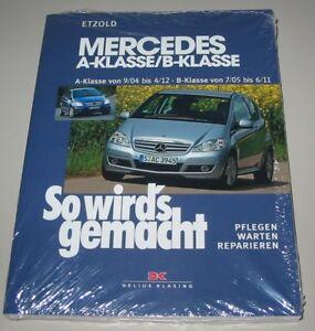 Sachbücher B-klasse W 245 So Wirds Gemacht Frank Reparaturanleitung Mercedes A-klasse W 169
