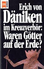 ERICH VON DÄNIKEN IM KREUZVERHÖR  - Waren Götter auf der Erde? - Heyne TB 1994