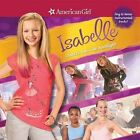 American Girl: Isabelle Dances Into The Spotlight by Various Artists (CD, Jun-2014, ABKCO Records)