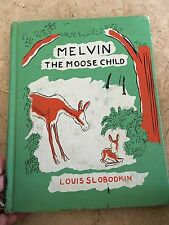 Melvin the Moose Child Book, Louis Slobodkin, 1st Edition, 1957 Poor condition