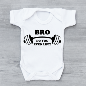 e0f5d89ab Bro Do You Even Lift Funny Gym Weights Joke Unisex Baby Grow ...