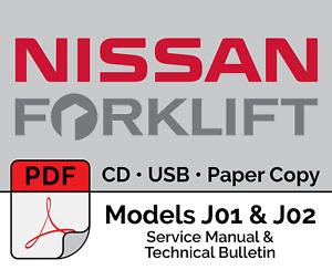 nissan forklift j01 j02 service manual technical bulletin pdf rh ebay com Nissan Forklift Operators Manual Nissan 50 Propane Forklift Manual