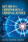 Key Ideas in Criminology and Criminal Justice by Travis C. Pratt, Travis W. Franklin, Jacinta M. Gau (Paperback, 2010)