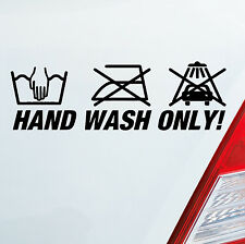 Autoaufkleber + HAND WASH ONLY + Tuning Lustig Spruch Aufkleber DUB OEM JDM 272