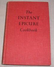 VINTAGE 1963 THE INSTANT EPICURE COOKBOOK HC LILLIAN LANSETH CHRISTENSEN