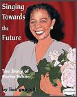 Singing Towards the Future: The Story of Portia White by Lian Goodall (Paperback, 2008)
