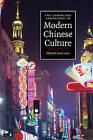 The Cambridge Companion to Modern Chinese Culture by Cambridge University Press (Hardback, 2008)