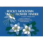 Rocky Mountain Flower Finder: A Guide to the Wildflowers Found Below Tree Line in the Rocky Mountains by PH D Janet L Wingate (Paperback / softback, 1990)