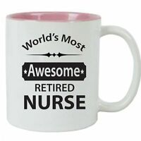 World's Most Awesome Retired Nurse White Ceramic Coffee Mug, Inner Pink