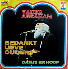 "7"" 1973 RARE VG+++! VADER ABRAHAM Bedankt Lieve Ouders"
