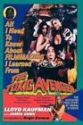 All I Need to Know about Filmmaking I Learned from the Toxic Avenger: The Shocking True Story of Troma Studios by Lloyd Kaufman, James Gunn (Paperback / softback, 2010)