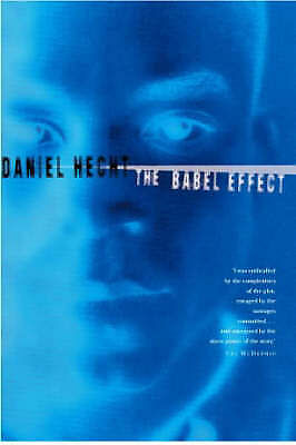 The Babel Effect by Daniel Hecht (Paperback, 2001)
