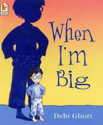 When I'm Big, Debi Gliori | Paperback Book | Good | 9781844287840