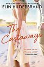 The Castaways by Elin Hilderbrand (Paperback, 2010)