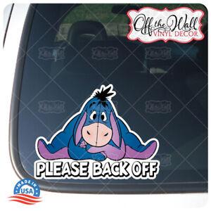Eeyore-034-Please-Back-Off-034-Die-cut-Printed-Vinyl-Sticker-for-Cars-Trucks