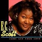 Come Get Your Love von E.C. Scott (2008)