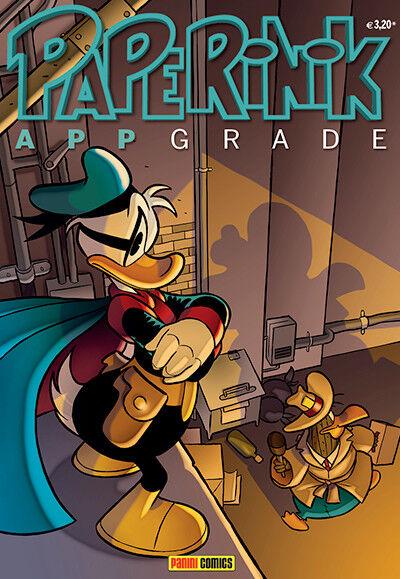 Paperinik Appgrade N° 22 - Luglio 2014 - Disney Panini Comics - ITA NUOVO #NSF3