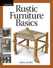 Rustic Furniture Basics by Doug Stowe (Paperback, 2009)