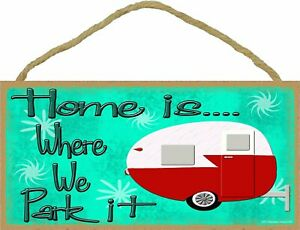 Home-Is-Where-We-Park-It-Camping-Sign-Retro-Vintage-Teardrop-Style-Camper-Plaque