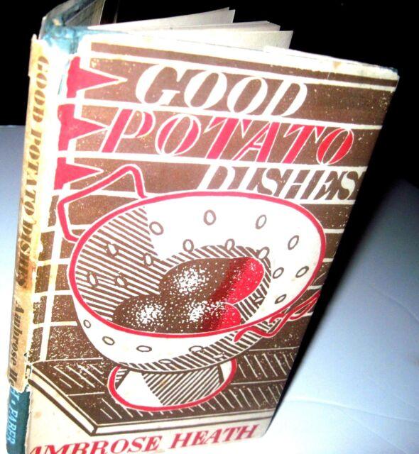 GREAT POTATO DISHES-200 recipes-HC/DJ   Ambrose HEATH,  - 1935-UNCOMMON BOOK