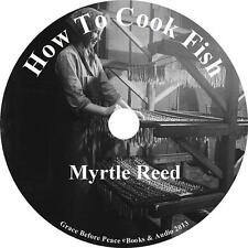 How to Cook Fish, Myrtle Reed Classic Cookbook Audiobook on 9 Audio CDs