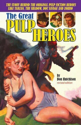 Great Pulp Heroes, the by Hutchinson, Don Book The Fast Free Shipping