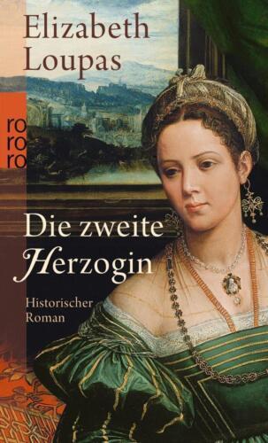1 von 1 - Die zweite Herzogin von Elizabeth Loupas (2011, Taschenbuch)