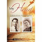 My Heart a Book of Love Written Together 9781456718749 by Alexander Sherman