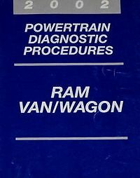 2002 DODGE RAM VAN WAGON Service Repair Shop Manual POWERTRAIN DIAGNOSTIC OEM