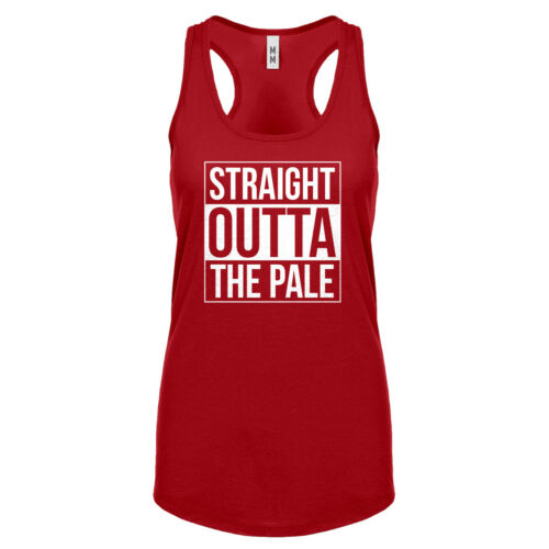 Details about  /Womens Straight Outta The Pale Racerback Tank Top #3997