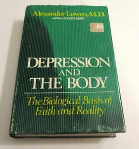 Depression And the Body: The Biological Basis.. by Lowen, Alexander