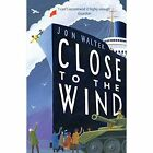 Close to the Wind by Jon Walter (Paperback, 2015)