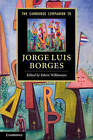 The Cambridge Companion to Jorge Luis Borges by Cambridge University Press (Paperback, 2013)