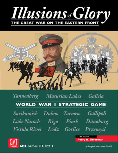 English Wargame by GMT Illusions of Glory The Great War on the Eastern Front