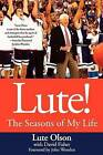 Lute!: The Seasons of My Life by Lute Olson (Paperback / softback, 2007)