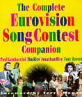 The Complete Eurovision Song Contest Companion by Jonathan Rice, Tim Rice, Paul Gambaccini, Tony Brown (Paperback, 1998)