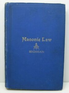 1897-Masonic-Law-Book-for-State-of-Michigan-Blue-Hardcover-255-Pages-RARE