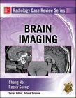 Radiology Case Review Series: Brain Imaging (2015, Taschenbuch)