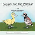 The Duck and The Partridge 9781481729611 Paperback