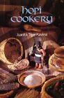 Hopi Cookery by Juanita Tiger Kavena (Paperback, 1980)