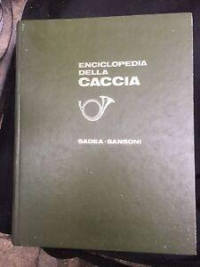 ENCICLOPEDIA-DELLA-CACCIA-DIZIONARI-ENCICLOPEDIE-PIERO-PIERONI-SADEA-SANSONI