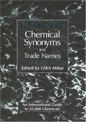 Gardner's Chemical Synonyms and Trade Names by Milne, George W. -ExLibrary