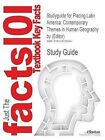 Studyguide for Placing Latin America: Contemporary Themes in Human Geography by (Editor), ISBN 9780742556430 by Cram101 Textbook Reviews (Paperback / softback, 2011)
