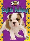 English Bulldogs by Susan Heinrichs Gray (Hardback, 2016)