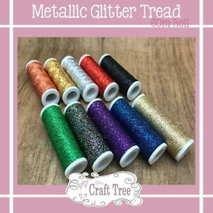 Metallic-Effect-Sparkling-Glitter-Thread-60m-Metre-reel-10-Colours-Available