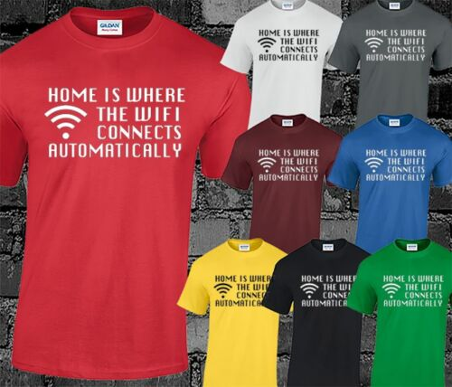 Home is where wifi connecte HOMME T SHIRT FUNNY GEEK NERD GAMER design top
