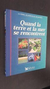 La Terra, Ses Meraviglie, Segreti Quando Terra & Il Mare Si Soddisfare 1998